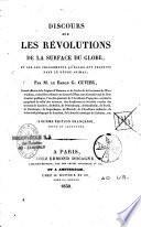 Discours sur les révolutions de la surface du globe et sur les changements qu'elles ont produits dans le règne animal