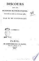 Discours sur les sciences mathématiques, prononcé au Lycée le 15 février 1786, par m. de Condorcet