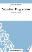 Disparition Programmée de Roland Smith (Fiche de lecture)