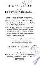 Dissertation sur les fièvres pernicieuses ou Ataxiques intermittentes