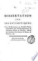 Dissertations sur les antiseptiques, qui ont concour pour le prix proposé par l'Académie des Sciences, Arts & Belles-Lettres de Dijon en 1767