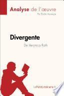 Divergente de Veronica Roth (Analyse de l'oeuvre)