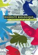 Diversite biologique - Les perspectives du siecle naissant