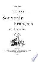 Dix ans du Souvenir français en Lorraine