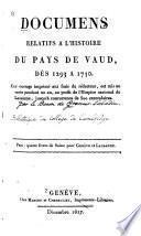 Documens relatifs a l'histoire du pays de Vaud dès 1293 a 1750