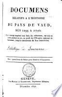 Documens relatifs à l'histoire du Pays de Vaud
