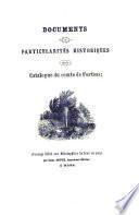 Documents et particularites historiques sur le Catalogue du Comte de Fortsas