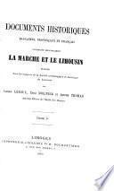 Documents historiques bas-latins, provençaux et français, concernant principalement la Marche et le Limousin