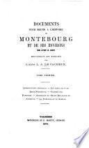 Documents pour servir à l'histoire de Montebourg et de ses environs, de 1789 à 1807 ...