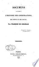 Documents pour servir à l'histoire des conspirations, des partis et des sectes