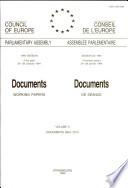 Documents (working Papers) 1994 = Documents de Séance 1994 ; Volume II, Docs. 6991 - 7014.