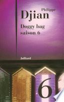 Doggy bag - Saison 6
