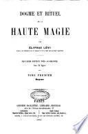 Dogme et rituel de la haute magie par Éliphas Lévi