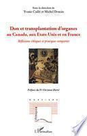 Don et transplantation d'organes au Canada, aux Etats-Unis et en France