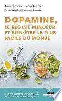 Dopamine, le régime minceur et bien-être le plus facile du monde