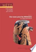 Dossier : Des vases pour les Athéniens