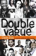 Double Vague