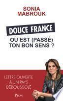 Douce France, où est (passé) ton bon sens ?