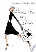 Dracula en Dior