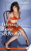 Dressage d'une secrétaire