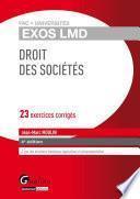 Droit des sociétés - 23 exercices corrigés