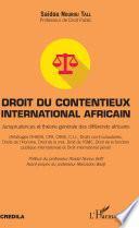 Droit du contentieux international africain