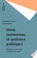 Droit, institutions et systèmes politiques