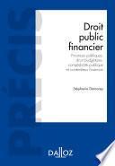 Droit public financier. Budgets publics, élaboration, exécution, contrôle