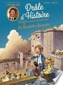 Drôle d'histoire - La Révolution française