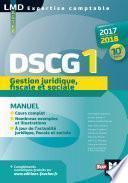 DSCG 1 Gestion juridique fiscale et sociale manuel 10e édition Millésime 2017-2018