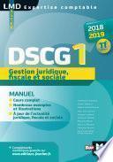 DSCG 1 Gestion juridique fiscale et sociale manuel - Millésime 2018-2019 - 11e édition