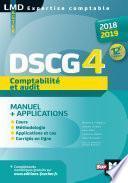 DSCG 4 Comptabilité et audit manuel et applications - Millésime 2018-2019 - 12e édition
