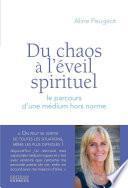 Du chaos à l'éveil spirituel