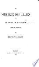 Du commerce des Arabes dans le nord de l'Europe avant les croisades