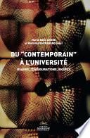 Du contemporain à l'université