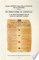 Du Directoire au Consulat 1. Le lien politique local dans la Grande Nation