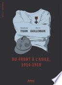 Du front à l'asile 1914-1918