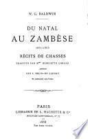 Du Natal au Zambèse, 1851-1866