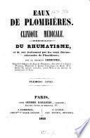 Du Rhumatisme et de son traitement par les eaux thermominérales de Plombières