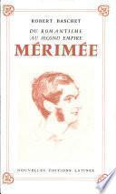 Du romantisme au second empire, Mérimée