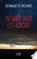 Du sang sous les acacias