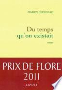 Du temps qu'on existait - Prix de Flore