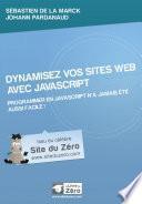 Dynamisez vos sites web avec Javascript !