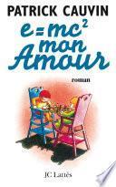 e=mc2 mon amour