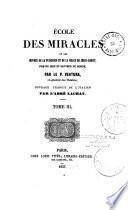 École des miracles, ou les Oeuvres de la puissance et de la grâce de Jésus-Christ...