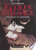 Écoles d'Alsace : Les Leçons de l'Histoire