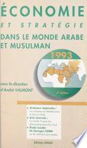 Économie et stratégie dans le monde arabe et musulman