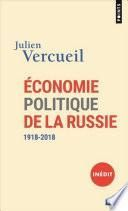Economie politique de la Russie - 1918-2018