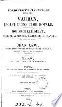 Économistes financiers du xviii siècle, comm. et notes par E. Daire