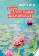 Écoute la petite musique du clos des Anges